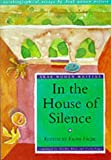 In the House of Silence: Autobiographical Essays by Arab Women Writers (Arab Women Writers S.)