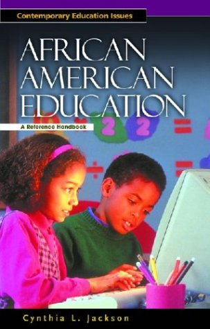 Search : African American Education: A Reference Handbook
