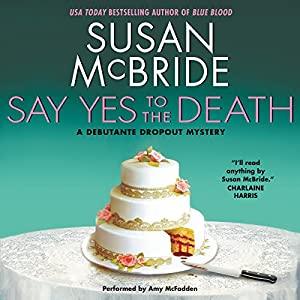Say Yes to the Death Audiobook