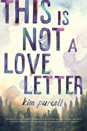Amazon.com: This is Not a Love Letter eBook: Kim Purcell: Kindle Store