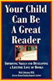 Your Child Can Be a Great Reader, Ricki Linksman, 0806520094