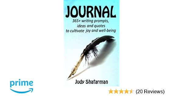 Journal 365 Writing Prompts Ideas And Quotes To Cultivate Joy