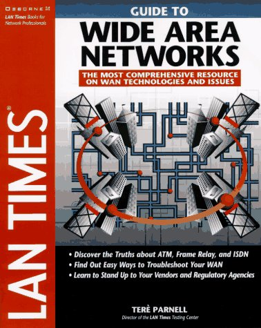 Lan Times Guide to Wide Area Networks