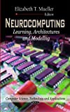 Neurocomputing, Elizabeth T. Mueller, 1613246994