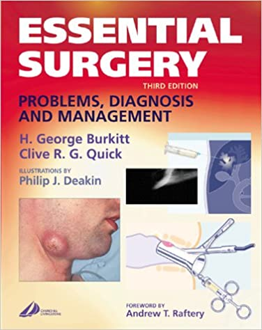 Essential Surgery: Problems, Diagnosis and Management, Third Edition