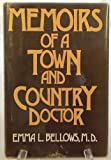 Memoirs of a Town and Country Doctor, Emma L. Bellows, 0533050790
