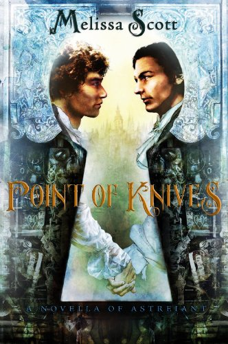 Point of Knives by Melissa Scott | amazon.com