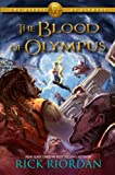 The Heroes of Olympus Book Five: The Blood of Olympus by Riordan, Rick (2014) Hardcover
