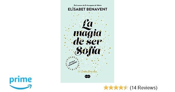 La magia de ser Sofía / The Magic of Being Sofia (Spanish Edition ...