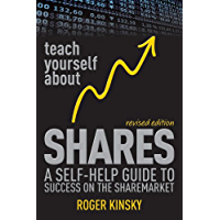 Teach Yourself About Shares: A Self-Help Guide to Success on the Sharemarket