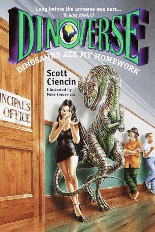 Dinosaurs Ate My Homework (Dinoverse(TM)) (No.6)