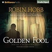 Golden Fool: The Tawny Man Trilogy, Book 2 | Robin Hobb