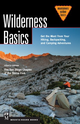 Wilderness Basics: Get the Most from Your Hiking, Backpacking, and Camping Adventures (Mountaineers Outdoor Basics)