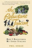 The Reluctant Tuscan, Phil Doran, 1592401899