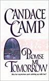 Promise Me Tomorrow, Candace Camp, 1551666073