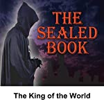 Sealed Book: The King of the World | David Kogan