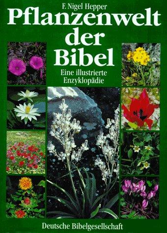 Pflanzenwelt der Bibel