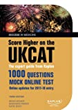 img - for Score Higher on the UKCAT: The expert guide from Kaplan, with over 1000 questions and a mock online test (Success in Medicine) book / textbook / text book