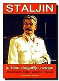img - for Staljin je hteo drugaciju Evropu : spoljna politika Moskve od 1940. do 1968. book / textbook / text book