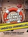Le cahier de vacances pour adultes enquêtes criminelles par Amalric