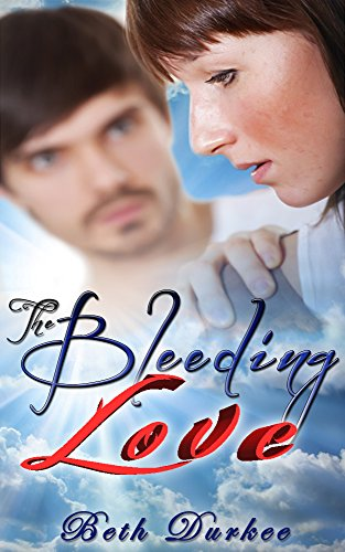 Bleeding Love Beth Durkee ebook product image