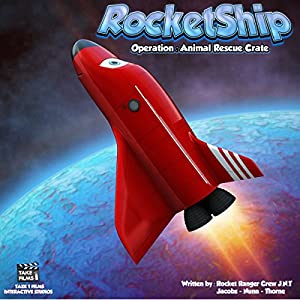 RocketShip: Operation Animal Rescue Crate Audiobook