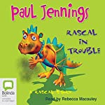 Rascal In Trouble: A Rascal Story | Paul Jennings