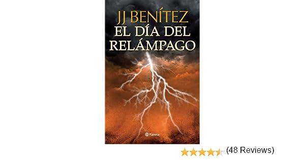 El día del relámpago eBook: J. J. Benítez: Amazon.es: Tienda Kindle