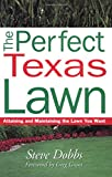 img - for Perfect Texas Lawn -OSI (Creating and Maintaining the Perfect Lawn) book / textbook / text book
