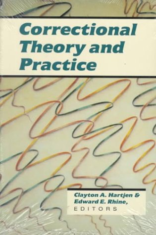 Correctional Theory and Practice