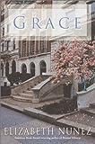 Grace, Elizabeth Nunez, 0345455339