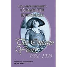 L.M. Montgomery's Complete Journals, The Ontario Years: 1926-1929