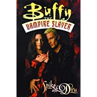 Buffy the Vampire Slayer: Spike and Dru