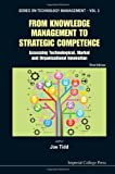 From Knowledge Management to Strategic Competence, Joe Tidd, 1848168837