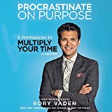 img - for Procrastinate on Purpose: 5 Permissions to Multiply Your Time by Rory Vaden (2015-01-06) book / textbook / text book