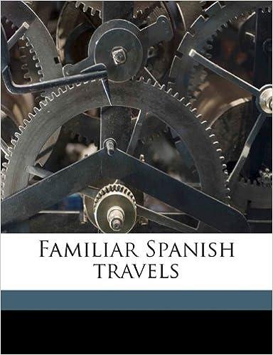 Book Familiar Spanish travels