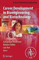 Career Development in Bioengineering and Biotechnology (Series in Biomedical Engineering)