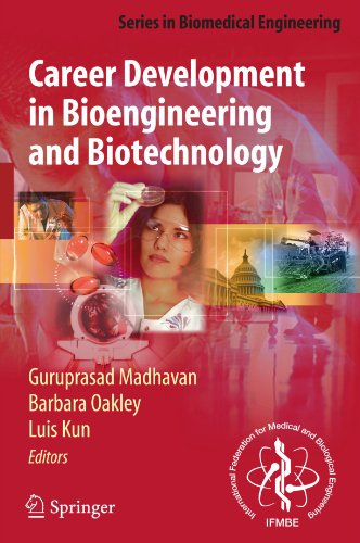 Career Development in Bioengineering and Biotechnology (Series in Biomedical - Less For Oakley