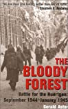 The Bloody Forest, Gerald Astor, 0891416994