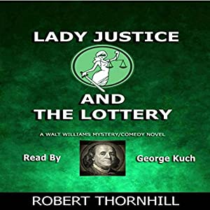 Lady Justice and the Lottery Audiobook