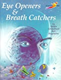 Eye Openers and Breath Catchers, Sandra Schmulbach and Bert Hagemann, 1880505592