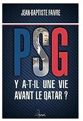PSG : Y a t-il une vie avant le Qatar ?