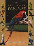The Ultimate Parrot, Barrett Watson and Mike Hurley, 0764561022