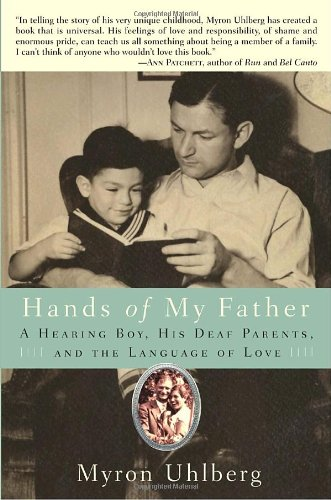Hands of My Father: A Hearing Boy, His Deaf Parents, and the Language of Love by Bantam