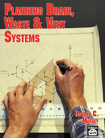 Planning Drain, Waste & Vent Systems