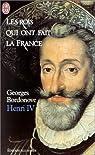 Henri IV Le Grand par Bordonove