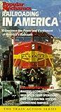 Railroading in America [VHS]