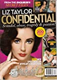 img - for From The Enquirer's Secret Files Liz Taylor Confidential: Scandal, Abuse, Tragedy and Passion Over 200 Stunning Photos book / textbook / text book