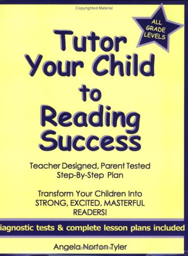 Tutor Your Child to Reading Success