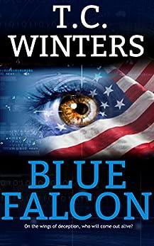Blue Falcon by [Winters, T.C.]